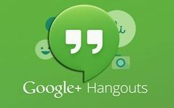 Từ cuối tháng Tư, Google sẽ ngừng cung cấp API Hangouts cho các nhà phát triển bên thứ 3