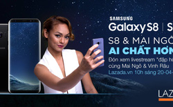 Đừng bỏ lỡ khoảnh khắc đập hộp Samsung S8 thần thánh tại Lazada