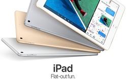 Không sự kiện ồn ào, Apple âm thầm giới thiệu iPad 9.7 inch thay thế iPad Air 2, giá chỉ 329 USD