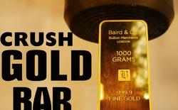 Chuyện gì xảy ra nếu như dùng máy ép thủy lực để nghiền nát một thỏi vàng 1 kg 24 karat?