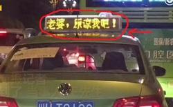 Thanh niên Trung Quốc thuê quảng cáo trên hơn 600 taxi chỉ để xin lỗi vợ
