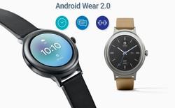 Google chính thức giới thiệu Android Wear 2.0 với nhiều cải tiến và tính năng mới