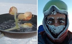Nấu nướng ở nhiệt độ - 70 độ C là một trong những trải nghiệm kinh hoàng nhất thế giới này