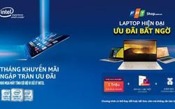 Laptop hiện đại – Ưu đãi bất ngờ tại FPT shop