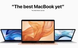 Các trang công nghệ hàng đầu thế giới nói gì về MacBook Air (2018) vừa ra mắt của Apple?