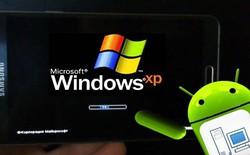 Hoài niệm: Cài đặt giao diện Windows XP ngay trên điện thoại Android