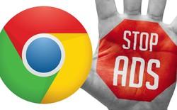 Đây là 12 loại quảng cáo đáng ghét mà trình duyệt Chrome sẽ tự động chặn