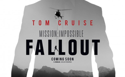 """""""Mission: Impossible 6 - Fallout"""" ra mắt trailer đầu tiên: Tuổi tác chỉ là một con số với Tom Cruise"""