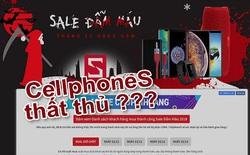 """CellphoneS với """"đại tiệc"""" Sale Đẫm Máu : Chiêu trò hay lòng tốt chưa được công nhận?"""