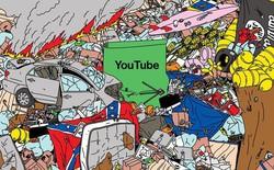 Mớ hỗn độn từng làm giàu cho YouTube đang bị dọn dẹp như thế nào