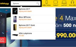 Thế Giới Di Động cũng đã phải ngừng bán Bphone 2017 dù mới chỉ hợp tác được chưa đến 10 tháng