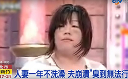 Đài Loan: Chồng quyết định ly hôn vì vợ quá bẩn, cả năm mới tắm 1 lần
