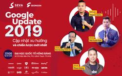 Google Update 2019: Đem đến những giải pháp Digital Marketing mới nhất cho doanh nghiệp