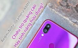 Redmi Note 7 camera 48MP: Tính năng hữu ích hay chiêu trò quảng cáo mới của Xiaomi?