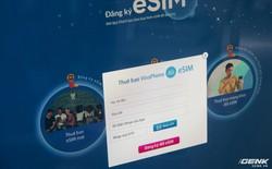 VinaPhone bắt đầu cho đổi eSIM: Hỗ trợ iPhone đời mới, hoàn toàn miễn phí