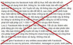 """Status """"bảo vệ thông tin cá nhân trên Facebook"""" là giả, đừng share nữa"""