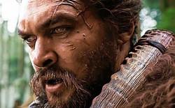 "Apple tự tin series ""See"" do ""Aquaman"" Jason Momoa thủ vai sẽ hấp dẫn như Game of Thrones"