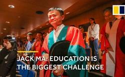Jack Ma bật mí lý do tại sao ngày nay người như ông khó có thể xin việc ở Alibaba