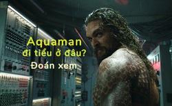 """Nam tài tử Jason Momoa giải đáp một trong những """"bí ẩn"""" lớn nhất vũ trụ DC: Aquaman đi tiểu ở đâu?"""