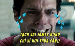 """""""Super Man"""" Henry Cavill từng """"tạch"""" vai điệp viên 007 vì hơi mập quá"""