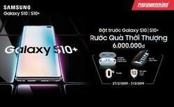 Đặt trước siêu phẩm Samsung S10, S10+ chính hãng tại Nguyễn Kim rước quà siêu đỉnh