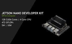 NVIDIA tung ra máy tính AI mới có tên Jetson Nano, giá chỉ 99 USD, nhanh hơn và mạnh hơn Raspberry Pi