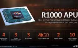 AMD ra mắt những vi xử lý nhúng Ryzen Embedded R1000 hai nhân