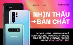 Nhìn thấu bản chất: Google, Apple, Samsung và cả Sony thừa sức tạo smartphone chụp tối tốt như Huawei P30 Pro nhưng vì sao không làm?