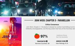 John Wick 3 đạt 97% rating trên Rotten Tomatoes, tuyệt phẩm hành động là đây chứ đâu