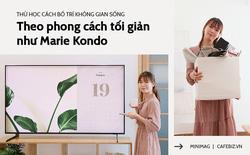 Học cách bố trí căn phòng của mình theo phong cách tối giản như Marie Kondo