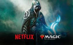 """Netflix hợp tác đạo diễn Endgame để làm phim hoạt hình dựa trên tựa game """"Magic: The Gathering"""""""