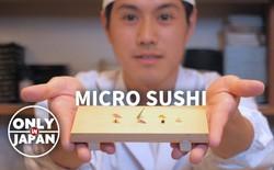 Sushi tí hon của đầu bếp Nhật: Tỷ lệ 1:300, dùng nguyên hạt cơm thì to quá phải chẻ làm 3 mới vừa