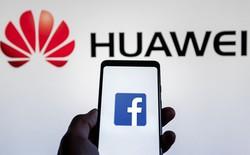 Đến lượt Facebook dừng hợp tác với Huawei