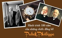 """Hành trình 180 năm tạo nên những kiệt tác đồng hồ xa xỉ của Patek Philippe: Giấc mơ Ba Lan được gia đình Thụy Sĩ """"canh giữ"""" suốt 4 thế hệ"""
