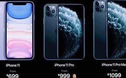 Giá bán iPhone 11 từng phiên bản: Rẻ hơn thế hệ trước một chút, bản đắt nhất tại Việt Nam gần 44 triệu đồng