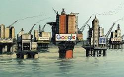 Facebook, Google, Amazon... đã chứng minh cho cả thế giới thấy dầu mỏ không còn là tài nguyên số 1
