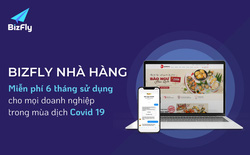 Bizfly Nhà Hàng- Giải pháp bán hàng online, tăng thu giảm chi hiệu quả cho nhà hàng Việt mùa Covid-19