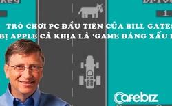 Bill Gates thức đến 4h sáng để viết game máy tính đầu tiên trên thế giới, bị nhân viên Apple cà khịa là 'trò chơi đáng xấu hổ nhất'