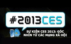 Toàn cảnh sự kiện CES 2013: Góc nhìn từ mạng xã hội