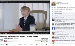 """Sự thật về việc """"Samsung mua chuộc Youtube"""""""