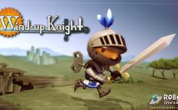 Wind-up Knights: Một Mario khó nhằn trên Mobile