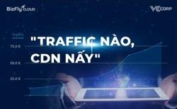 """Chiến lược """"Traffic nào, CDN nấy"""" giúp doanh nghiệp tăng tốc độ website cho thị trường mục tiêu"""