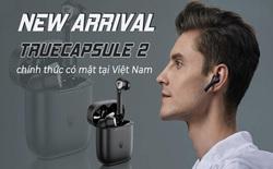 SoundPEATS ra mắt TrueCapsule 2: Cảm biến hồng ngoại, Chip QCC3020 & Bluetooth 5.0, Thời gian chơi nhạc 40 giờ