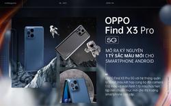 OPPO Find X3 Pro 5G mở ra kỷ nguyên 1 tỷ sắc màu mới cho smartphone Android
