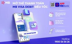 """Mở thẻ thanh toán MB Visa Debit miễn phí, trực tuyến trên App MBBank"""""""