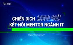 """""""Chiến dịch 2000h kết nối mentor ngành IT"""" thu hút hơn 3000 người đăng ký sau 3 tuần phát động"""