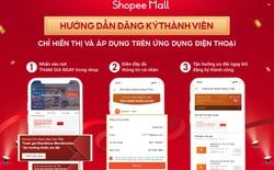 Shopee Mall triển khai chương trình Khách Hàng Thân Thiết nhằm gia tăng mức độ gắn kết của khách hàng với thương hiệu