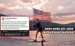 """Mark Zuckerberg bức xúc vì bị đưa tin sai sự thật, CĐM 'cà khịa': """"Giờ anh hiểu cảm giác đọc fake news của chúng tôi rồi chứ?"""""""