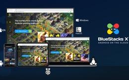 BlueStacks vừa ra mắt phiên bản BlueStacks X, người dùng giờ đây có thể chơi game di động trên dịch vụ đám mây ngay từ trình duyệt web