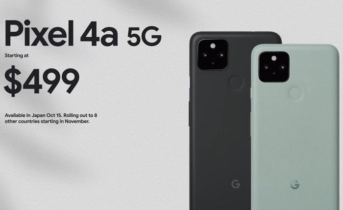 Pixel 4a 5G ra mắt: Snapdragon 765G, camera giống Pixel 5, màn hình và pin lớn hơn, giá 499 USD